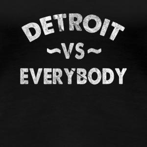 Detroit VS All Everybody Hip hop Gangsta Rap - Maglietta Premium da donna