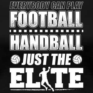 Handball Elite Football - T-shirt Premium Femme