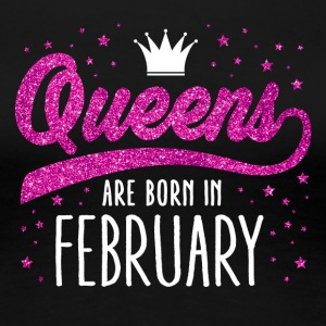 Pink Glitter Queens Are Born In February - Women's Premium T-Shirt