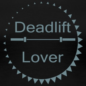 Deadlift Lover - Frauen Premium T-Shirt