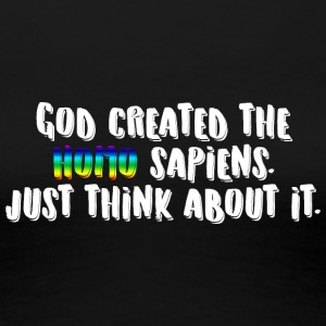 God created the homo sapiens - Women's Premium T-Shirt