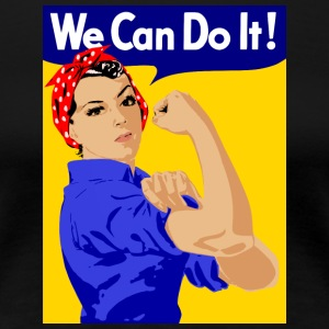 we can do it - Frauen Premium T-Shirt