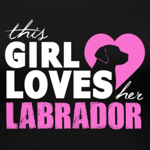 This girl loves her labrador - Women's Premium T-Shirt