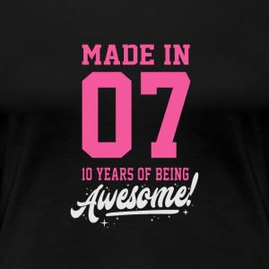 MADE IN 2007 - 10 ans - T-shirt Premium Femme