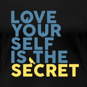 Le Secret Is Love Yourself - T-shirt Premium Femme
