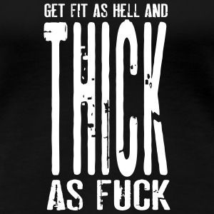 Get Fit As Hell And Thick as Fuck