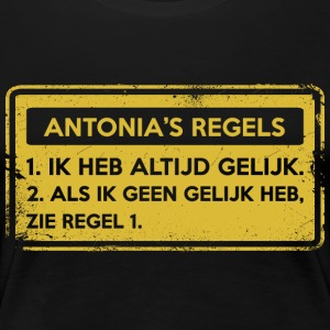 Antonia's rules. Original gift. - Women's Premium T-Shirt