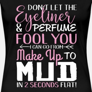 Make up to Mud in 2 seconds Girl