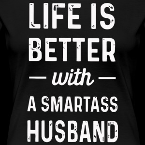 Life is better with a smartass husband