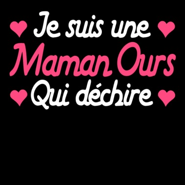 maman ours t shirt femme spreadshirt. Black Bedroom Furniture Sets. Home Design Ideas