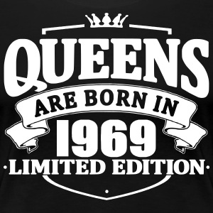 Queens are born in 1969