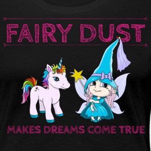 Fairy Dust Makes Dreams Come True