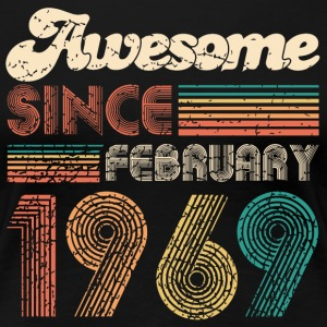 awesome since february 1969 February 50th birthday