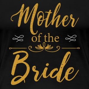 Mother Of The Bride T-Shirts Gift