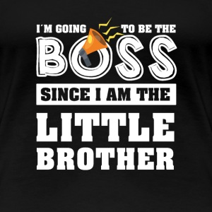 Little Brother I'm Going To Be The Boss Gift