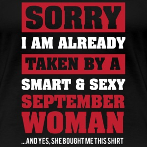 I Am Already Taken By A Smart September Woman Gift