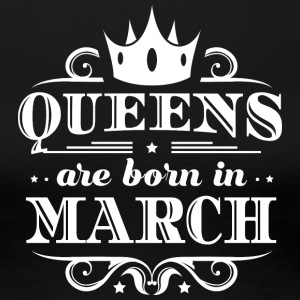 BIRTHDAY QUEENS ARE BORN march