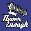 Never Enough - Frauen Premium T-Shirt