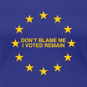 Don't blame Voted Remain
