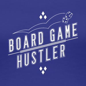 Board Game Hustler - Premium T-skjorte for kvinner
