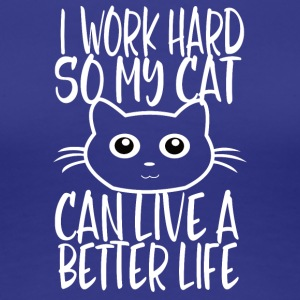 CAT WORK HARD - Frauen Premium T-Shirt