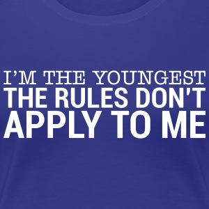 I'm The Youngest - The Rules Don't Apply To Me (3)