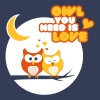 Chouette: Owl you need is love - T-shirt Premium Femme