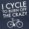 I Cycle To Burn Off The Crazy - Women's Premium T-Shirt