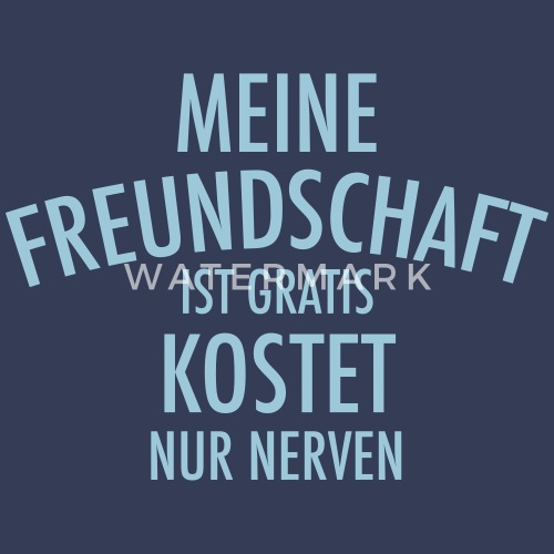 Lustiger Freundschaft Spruch Freund Geschenk Von Ice 4 Free Designs