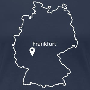place to be: Frankfurt - Women's Premium T-Shirt
