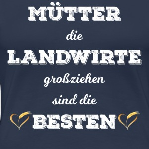 mutter landwirt - Frauen Premium T-Shirt
