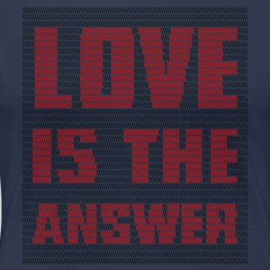 LOVE IS THE ANSWER - Maglietta Premium da donna