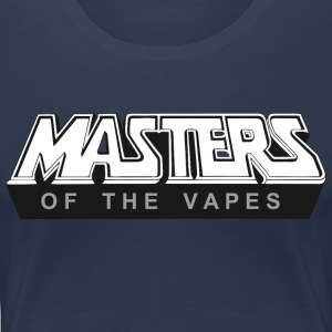 Masters of the Vapes - Frauen Premium T-Shirt