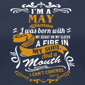 I'm an May Woman shirt - Women's Premium T-Shirt