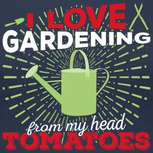 I love gardening from my head tomatoes! (Light) - Women's Premium T-Shirt