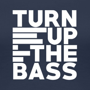 Turn up the bass - Art of Music - Vrouwen Premium T-shirt
