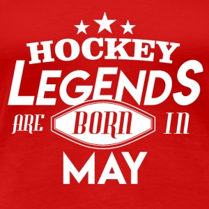 Hockey Legends are Born in May - Frauen Premium T-Shirt