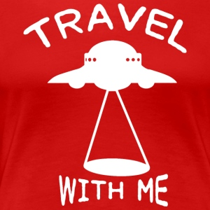 ++ Travel with me ++ - Women's Premium T-Shirt