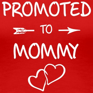 Promoted To Mommy, pregnancy, becoming mum - Women's Premium T-Shirt