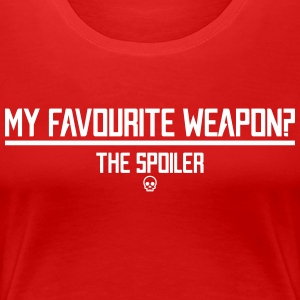 Favourite Weapon - Women's Premium T-Shirt