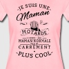 Maman motarde plus cool - T-shirt Premium Femme