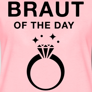 Braut of the day - JGA T-Shirt - JGA Shirt - Frauen Premium T-Shirt