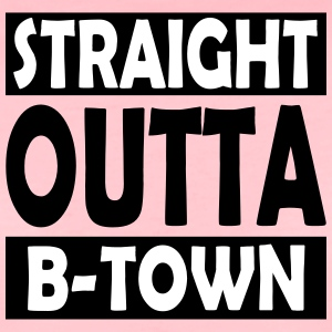 Straight Outta B-Town - Women's Premium T-Shirt