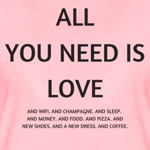 All you need is love ... and wifi - Frauen Premium T-Shirt
