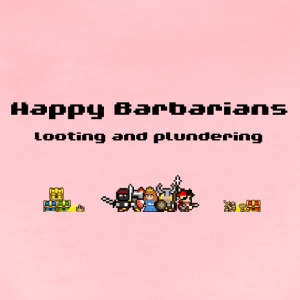 Happy Barbarians - Looting and Plundering - Women's Premium T-Shirt