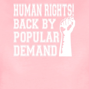 Human Rights! Back By Popular Demand! - Women's Premium T-Shirt