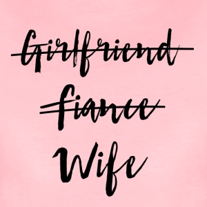 Girlfriend to Fiance to Wife