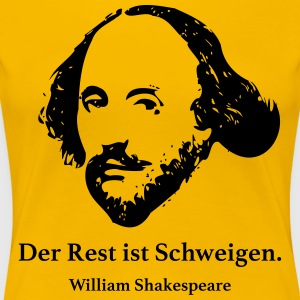 Shakespeare: De rest is stilte. - Vrouwen Premium T-shirt
