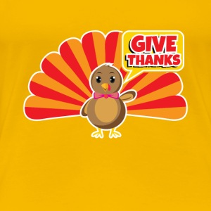 Thanksgiving Thanksgiving Thanksgiving - Women's Premium T-Shirt