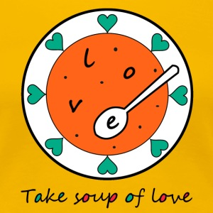 Love Soup - Frauen Premium T-Shirt